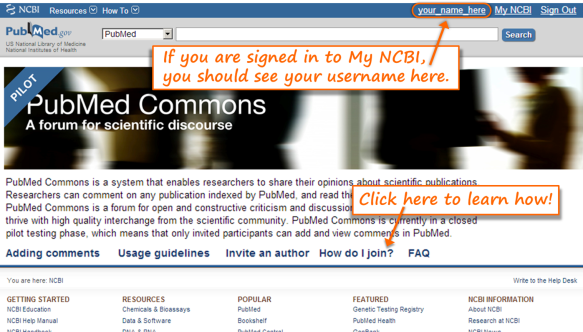 Figure 2 – PubMed Commons home page that will appear for someone who is logged in to My NCBI but who is not a PubMed Commons participant. Click the indicated link to learn how to join PubMed Commons.