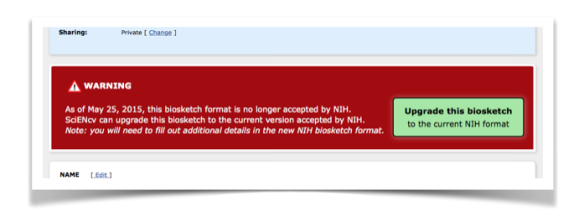 Figure 3. Warning section of an outdated Biosketch with green button allowing an update to current version.