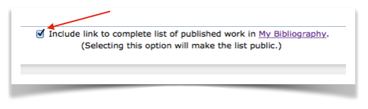 "Figure 5. Check the box for ""Include link to complete list of published work in My Bibliography"" to add a link to your My Bibliography collection."