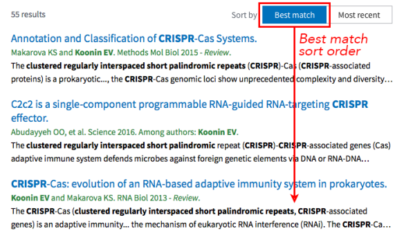 "In PubMed Labs, search results are listed by best match. The best match button is at the top right; you can also click the ""most recent"" button (to the right of ""best match"") to sort by date."